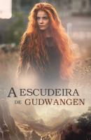 A Escudeira de Gudwangen