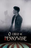 O Circo de pennywisee